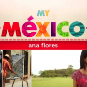 My Mexico Today Ana Flores Spanglishbaby